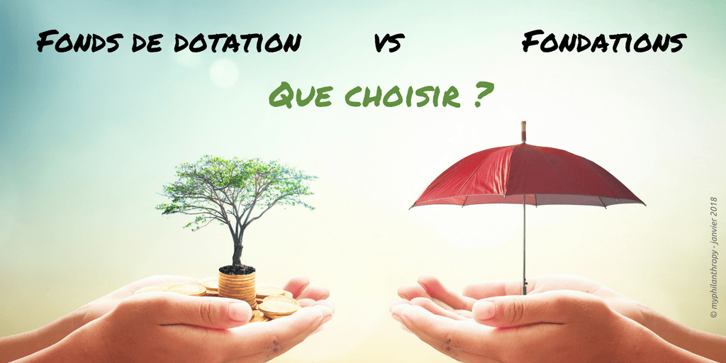 Fonds de dotations versus Fondations